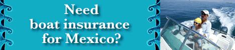 Mexico Boat Insurance